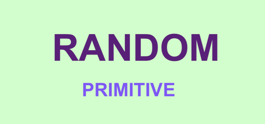 Random Primitive